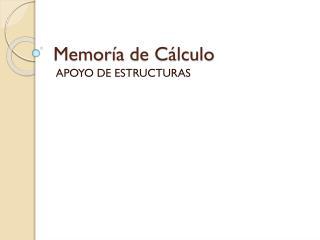 Memoría  de Cálculo