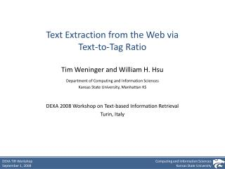 Text Extraction from the Web via Text-to-Tag Ratio