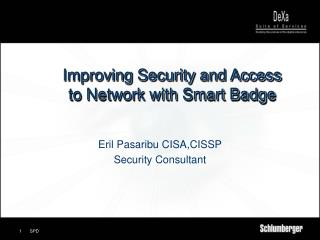 Improving Security and Access  to Network with Smart Badge