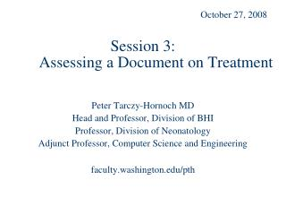 Session 3:  Assessing a Document on Treatment