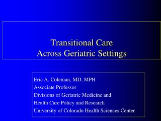 Transitional Care  Across Geriatric Settings