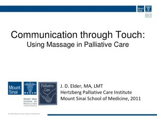 Communication through Touch:   Using Massage in Palliative Care