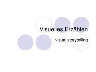 Visuelles Erzählen