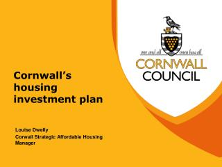 Cornwall�s housing investment plan