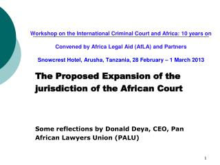The Proposed Expansion of the  jurisdiction of the African Court