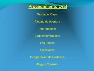 Procedimiento Oral