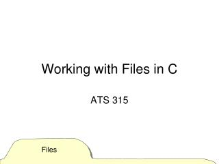 Working with Files in C