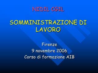 NIDIL CGIL SOMMINISTRAZIONE DI LAVORO