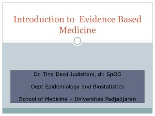 Introduction to  Evidence Based Medicine
