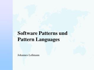 Software Patterns und  Pattern Languages