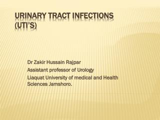 URINARY TRACT INFECTIONS (UTI's)