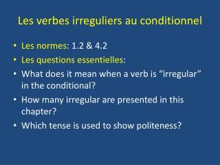 Les  verbes irreguliers  au  conditionnel