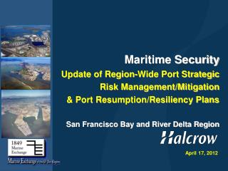 Maritime Security Update of Region-Wide Port Strategic Risk Management/Mitigation