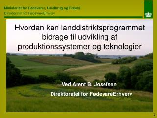Hvordan kan landdistriktsprogrammet bidrage til udvikling af produktionssystemer og teknologier