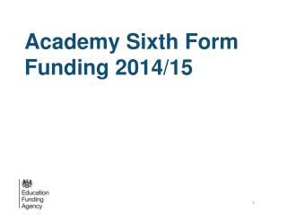 Academy Sixth Form Funding 2014/15