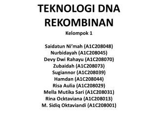 TEKNOLOGI DNA REKOMBINAN