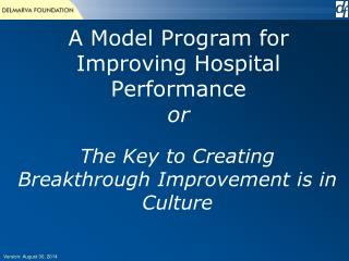 A Model Program for Improving Hospital Performance or