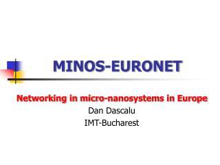 MINOS-EURONET