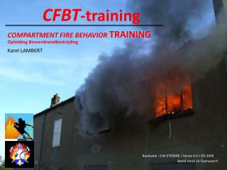 COMPARTMENT FIRE BEHAVIOR  TRAINING