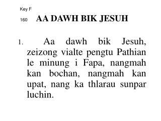 Key  F 160 AA DAWH BIK JESUH
