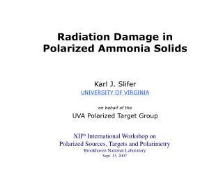 Radiation Damage in Polarized Ammonia Solids