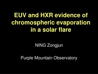 EUV and HXR evidence of chromospheric evaporation in a solar flare
