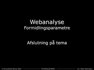 Webanalyse Formidlingsparametre