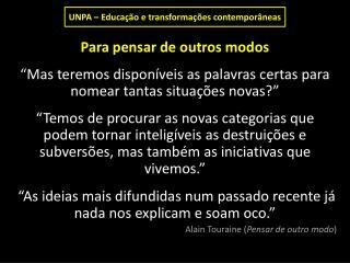 UNPA – Educação e transformações contemporâneas