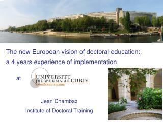 The new European vision of doctoral education:
