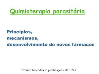 Quimioterapia parasit�ria