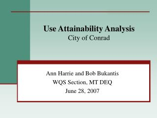 Use Attainability Analysis  City of Conrad