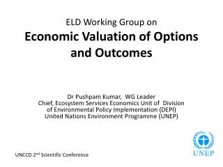 ELD Working Group on  Economic Valuation of Options and Outcomes