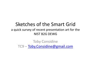 Sketches of the Smart Grid a quick survey of recent presentation art for the NIST B2G DEWG