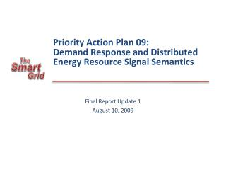 Priority Action Plan 09: Demand Response and Distributed Energy Resource Signal Semantics