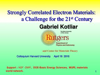 Strongly Correlated Electron Materials:           a Challenge for the 21 st  Century