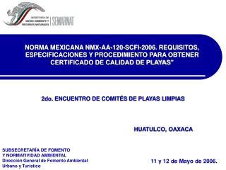 2do. ENCUENTRO DE COMIT�S DE PLAYAS LIMPIAS  HUATULCO, OAXACA
