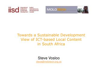 Towards a Sustainable Development  View of ICT-based Local Content  in South Africa