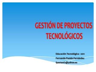 GESTIÓN DE PROYECTOS  TECNOLÓGICOS