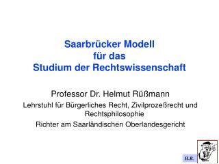 Saarbrücker Modell  für das  Studium der Rechtswissenschaft