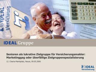 Senioren als lukrative Zielgruppe für Versicherungsmakler