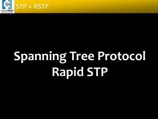Spanning Tree Protocol Rapid STP