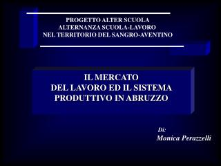 PROGETTO ALTER SCUOLA ALTERNANZA SCUOLA-LAVORO  NEL TERRITORIO DEL SANGRO-AVENTINO