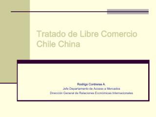 Tratado de Libre Comercio Chile China