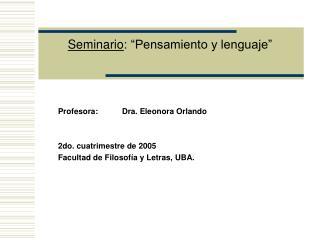 Seminario : �Pensamiento y lenguaje�