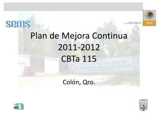 Plan de  Mejora  Continua  2011-2012 CBTa  115