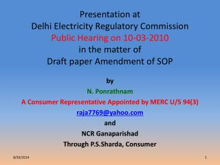 by N. Ponrathnam  A Consumer Representative Appointed by MERC U/S 94(3) raja7769@yahoo and