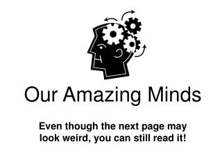 Our Amazing Minds