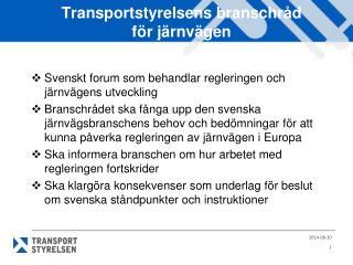 Transportstyrelsens branschråd för järnvägen