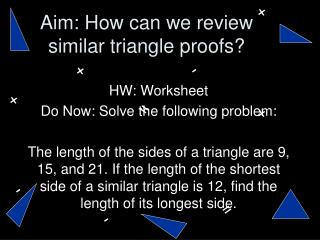 Aim: How can we review similar triangle proofs?