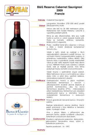 B & G Reserve Cabernet Sauvignon 2009 Francie